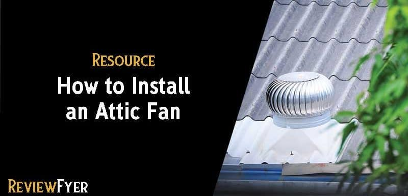 How to Install an Attic Fan