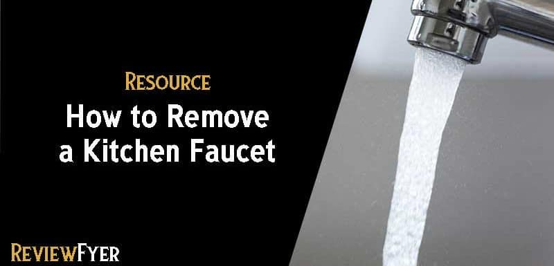 How to Remove a Kitchen Faucet